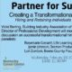 Partner for Success-Creating a Transformational Workplace