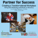 Partner for Success-Creating a Transformational Workplace Panelist Bios